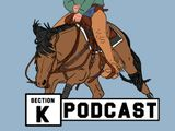 Section K Podcast